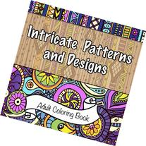 Intricate Patterns and Designs Adult Coloring Book (Sacred