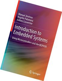 Introduction to Embedded Systems: Using Microcontrollers and