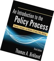An Introduction to the Policy Process: Theories, Concepts,