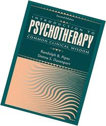 Introduction to Psychotherapy: Common Clinical Wisdom