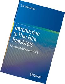 Introduction to Thin Film Transistors: Physics and