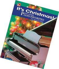 It's Christmas! Dan Coates Piano Favorites- Advanced Piano