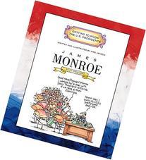 James Monroe: Fifth President 1817-1825