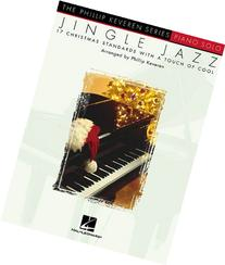 Jingle Jazz Piano Solo 17 Christmas Standards With A Touch