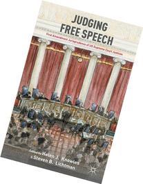 Judging Free Speech: First Amendment Jurisprudence of US