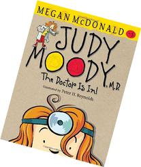 Judy Moody, M.D. The Doctor Is In