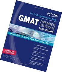 Kaplan GMAT 2008 Premier Program