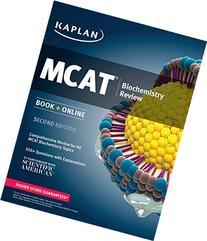 Kaplan MCAT Biochemistry Review: Book + Online