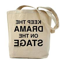CafePress - KEEP THE DRAMA ON THE STAGE Tote Bag - Natural