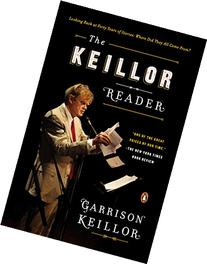 The Keillor Reader: Looking Back at Forty Years of Stories: