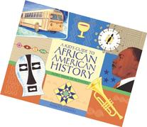 A Kid's Guide to African American History: More than 70