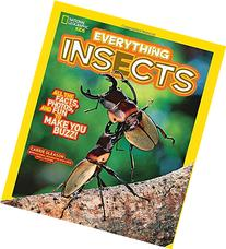 National Geographic Kids Everything Insects: All the Facts,