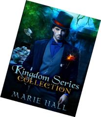 Kingdom Collection: Books 1-3: Kingdom Series