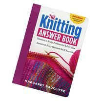 The Knitting Answer Book, 2nd Edition: Solutions to Every