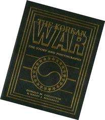 The Korean War: The Story and Photographs