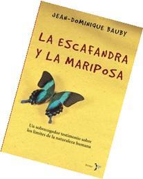 La Escafandra y la Mariposa: Un Sobrecogedor Testimonio