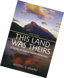 This Land Was Theirs: A Study of Native North Americans