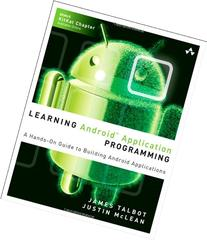 Learning Android Application Programming: A Hands-On Guide