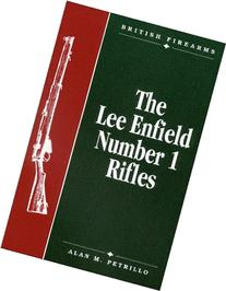 The Lee Enfield Number One Rifles