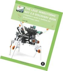 The LEGO MINDSTORMS NXT 2.0 Discovery Book: A Beginner's