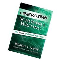 Liberating Scholarly Writing: The Power of Personal