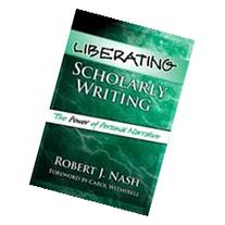 Liberating Scholarly Writing : The Power of Personal