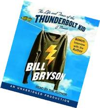 The Life and Times of the Thunderbolt Kid Publisher: Random