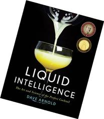 Liquid Intelligence: The Art and Science of the Perfect