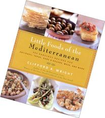 Little Foods of the Mediterranean: 500 Fabulous Recipes for