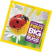 National Geographic Little Kids First Big Book of Bugs
