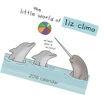The Little World of Liz Climo 2016 Day-to-Day Calendar