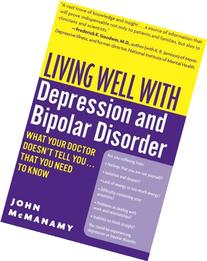 Living Well with Depression and Bipolar Disorder What Your