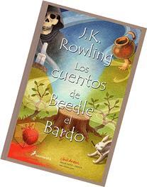 Los Cuentos de Beedle el Bardo = The Tales of Beedle the