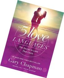 The 5 Love Languages Audio CD: The Secret to Love That Lasts