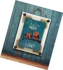 LOVE Wall Sign * OWL YOU NEED IS LOVE * 6X8 Wood Distressed