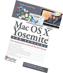 Mac OS X Yosemite for Seniors: Learn Step by Step How to