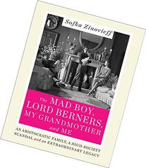The Mad Boy, Lord Berners, My Grandmother and Me: An