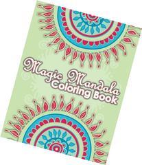 Magic Mandala Coloring Book