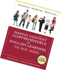 Making Content Comprehensible for English Learners: The SIOP