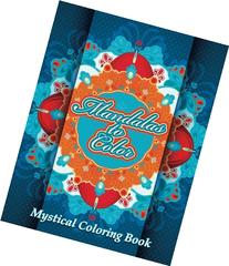 Mandalas To Color Mystical Coloring Book  (Volume