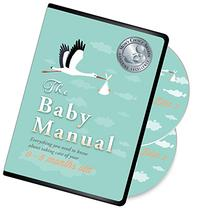 The Baby Manual DVD - Award Winning Parent Empowerment Video
