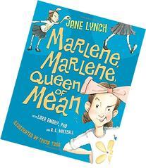 Marlene, Marlene, Queen of Mean