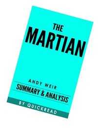 The Martian: A Novel by Andy Weir | Summary & Analysis