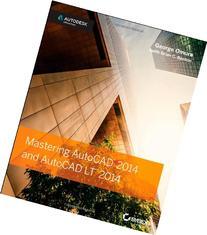 Mastering AutoCAD 2014 and AutoCAD LT 2014: Autodesk