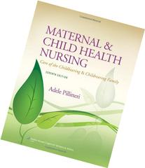 Maternal and Child Health Nursing: Care of the Childbearing