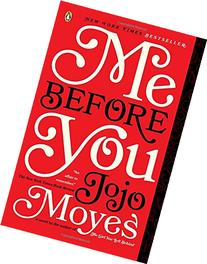 Me Before You: A Novel