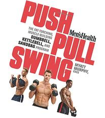 Men's Health Push, Pull, Swing