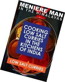 Meniere Man In The Himalayas. LOW SALT CURRIES.: Low Salt
