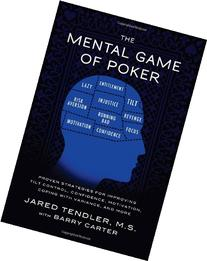 The Mental Game of Poker: Proven Strategies for Improving