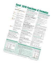 Microsoft Excel 2010 Functions & Formulas Quick Reference